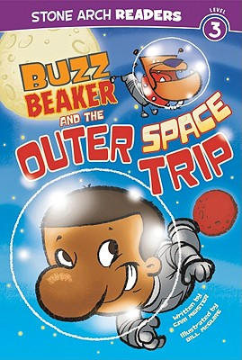 Buzz Beaker and the Outer Space Trip By Meister, Cari/ McGuire, Bill (ILT)